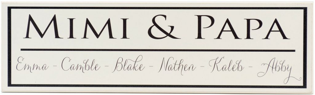 Family Established sign Off White Family Established Sign with black border, black Mimi & Papa, and individual family names along bottom of sign