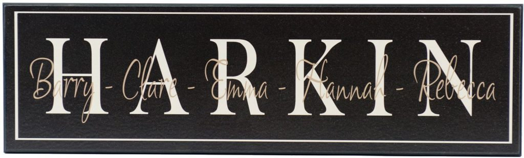 Family Established Sign in black with off white border. Personalized family name in off white, individual family names in tan through the middle