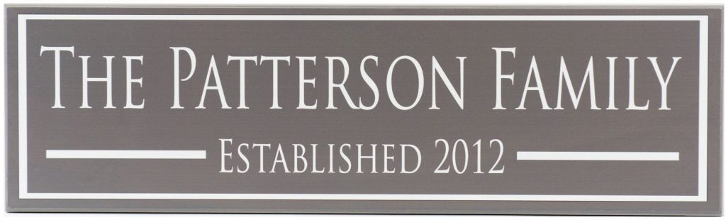 Charcoal Family Established Sign with white border, white personalized family name, and white established year