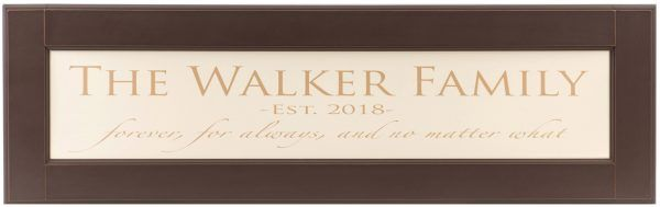 "Personalized wood framed Sign Off white wood sign with tan family name framed in brown wood frame with saying ""Forever, for always and no matter what"", and established date in tan"