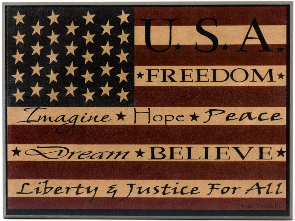 Americana Flag Holiday Wood Sign with U.S.A., Freedom, Imagine, Hope, Peace, Dream, Believe, Liberty and justice for all