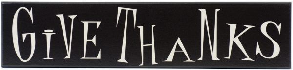 Give Thanks holiday wood sign in black with off white text through the middle of the sign.