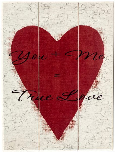 "Vertical Valentine's Day holiday wood sign with saying, ""You + Me = True Love"" on off white plaque with red heart."