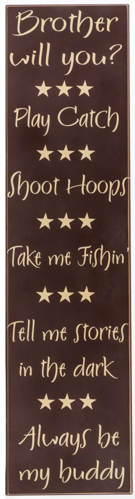 Chocolate wood sign with tan text, Brother will you for boys bedroom wall decor