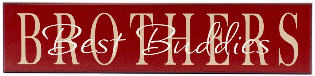 Red wood sign with tan text, Brothers-Best Buddies for boys bedroom wall decor.