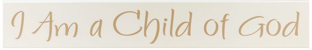 Off white wood sign with tan text, I Am a Child of God for boys bedroom wall decor