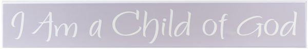 girls room decoration Purple wood sign with white text, I Am a Child of God.