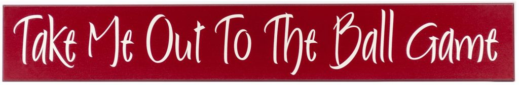 Red wood sign with off white text, Take me out to the ball game for boys bedroom wall decor.